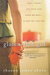 gluten-free girl how I found the food